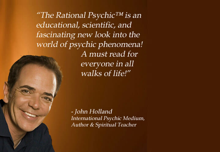 John Holland International Psychic Medium, Author & Spiritual Teacher